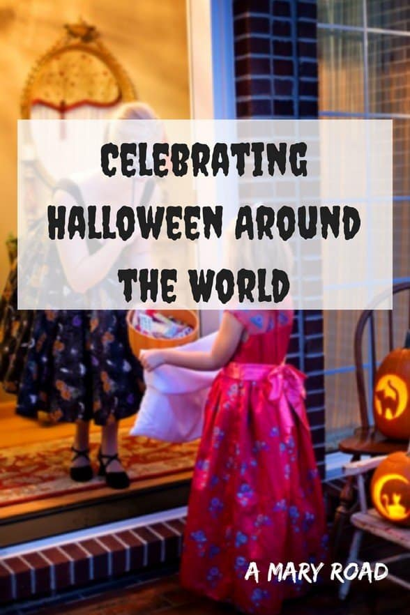 Celebrating Halloween Around the World, halloween traditions around the world, halloween around theworld activities, meaning of halloween around the world